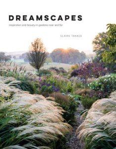 Ian Barker Gardens. Claire Takacs Dreamscapes. Garden Notebook Edition 24